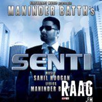 Maninder Batth - Senti Mp3 Songs