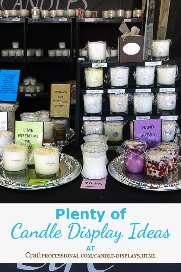 Candle Display Ideas For Your Craft Booth Candle Displays Candle Booth Display Craft Fair Booth Display