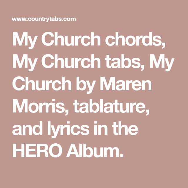 My Church chords, My Church tabs, My Church by Maren Morris ...