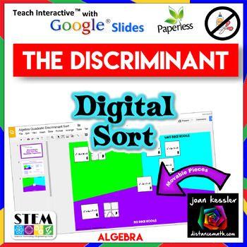Sorting Quadratics with the Discriminant with GOOGLE Slides