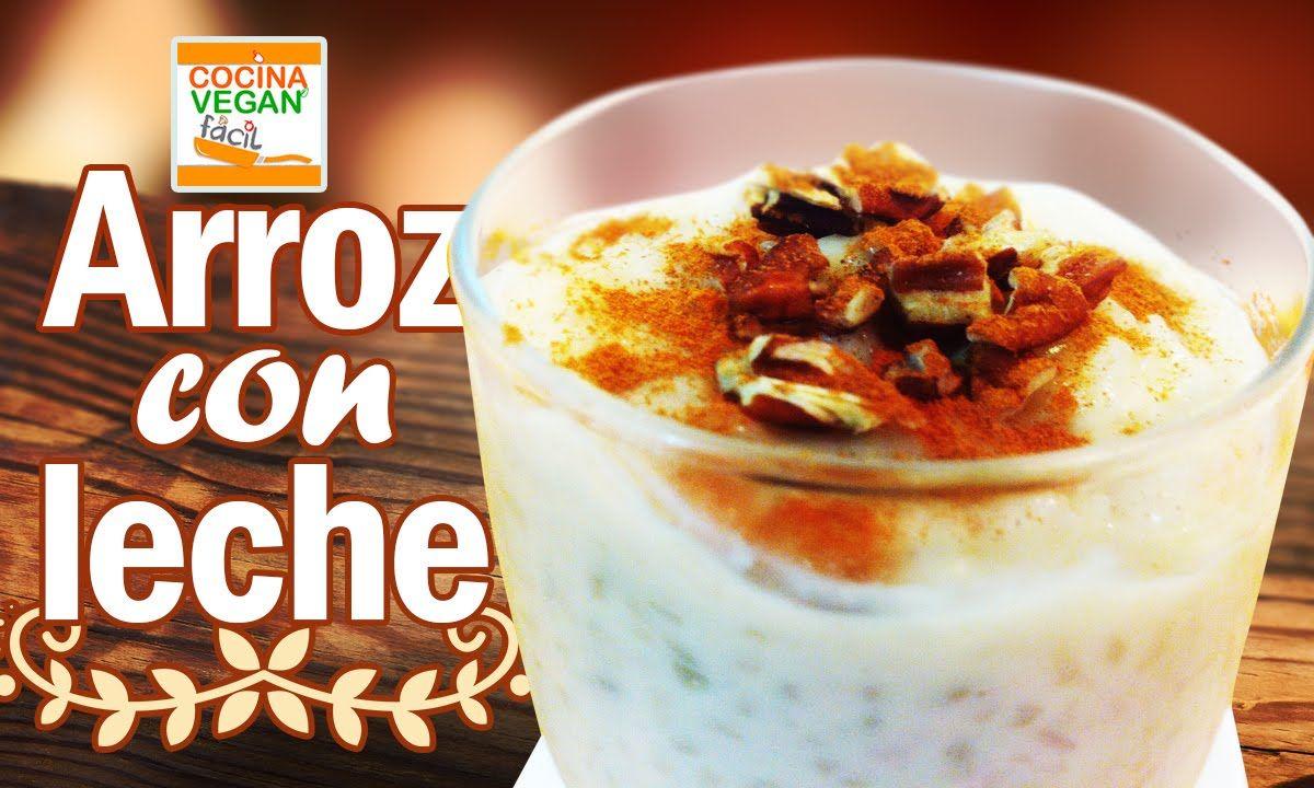 Arroz con leche sin lactosa  Recetas de Cocina Vegan