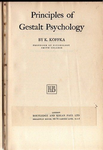 Principles Of Gestalt Psychology International Library Of Psychology Hardcover Kurt Koffka Author 5th Impression 1962 Psychology Study Tips Principles