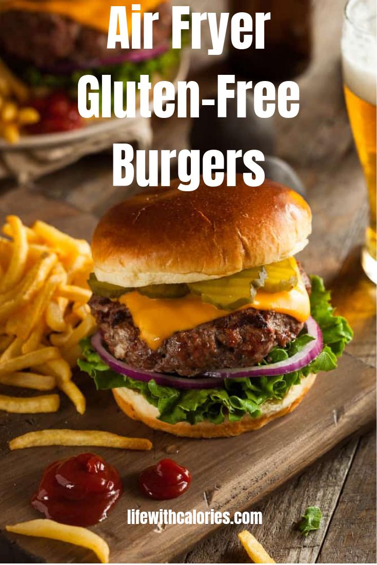 Gluten Free Air Fryer Burgers Recipe Gluten free