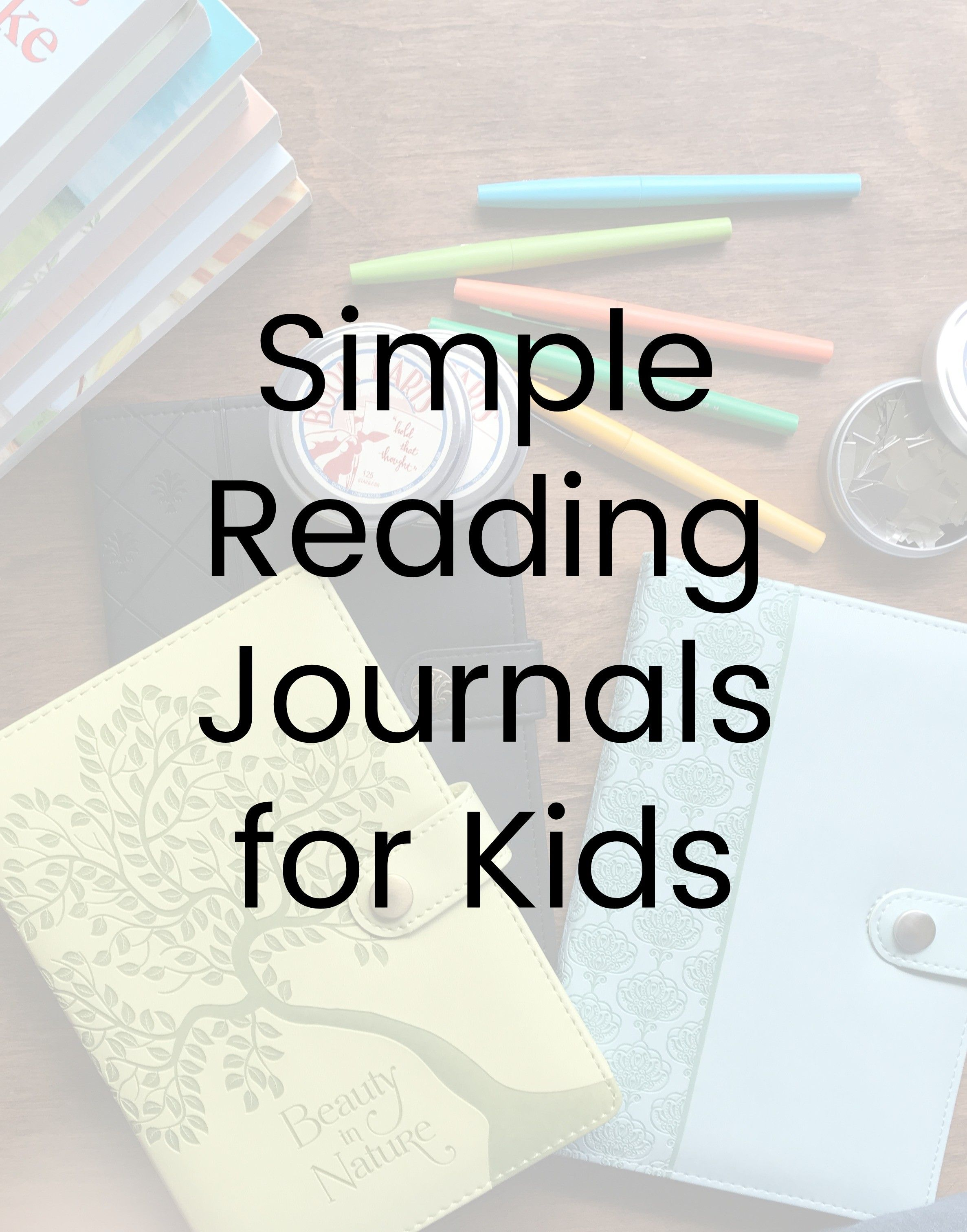 Simple Reading Journals For Kids FREE Video Class