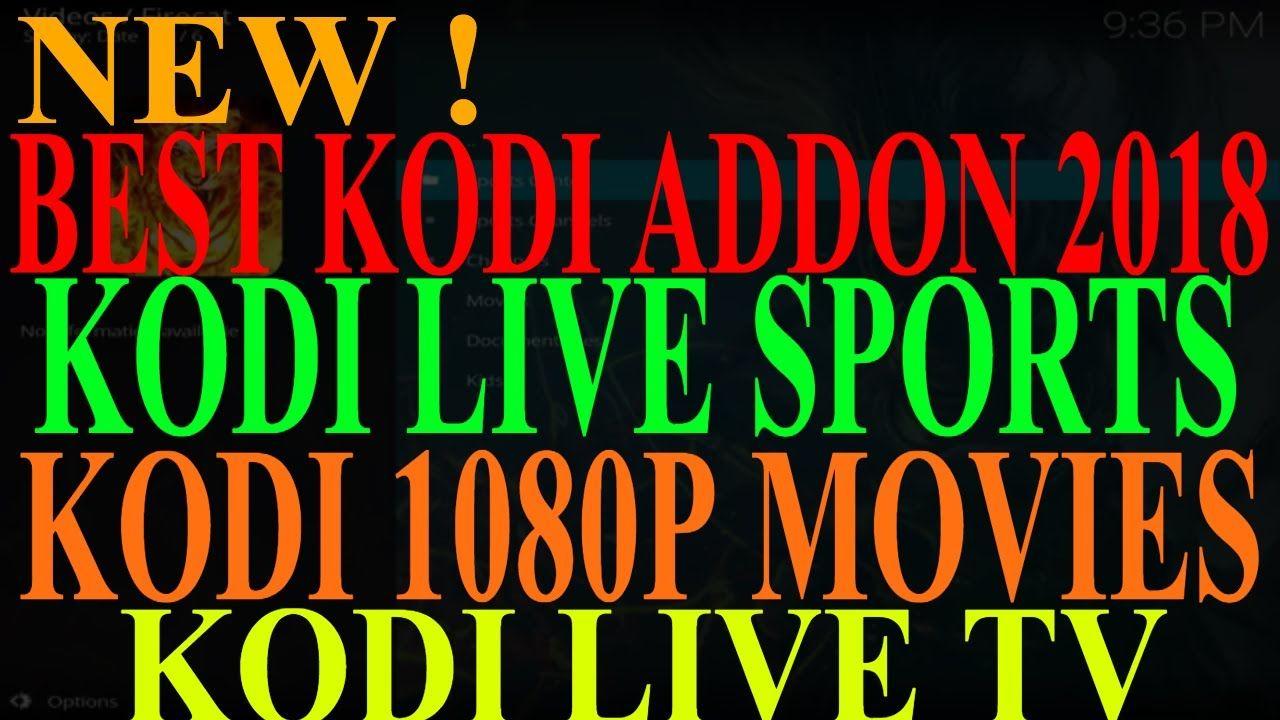 BEST KODI LIVE SPORTS ADDON , BEST KODI HD MOVIE… Kodi