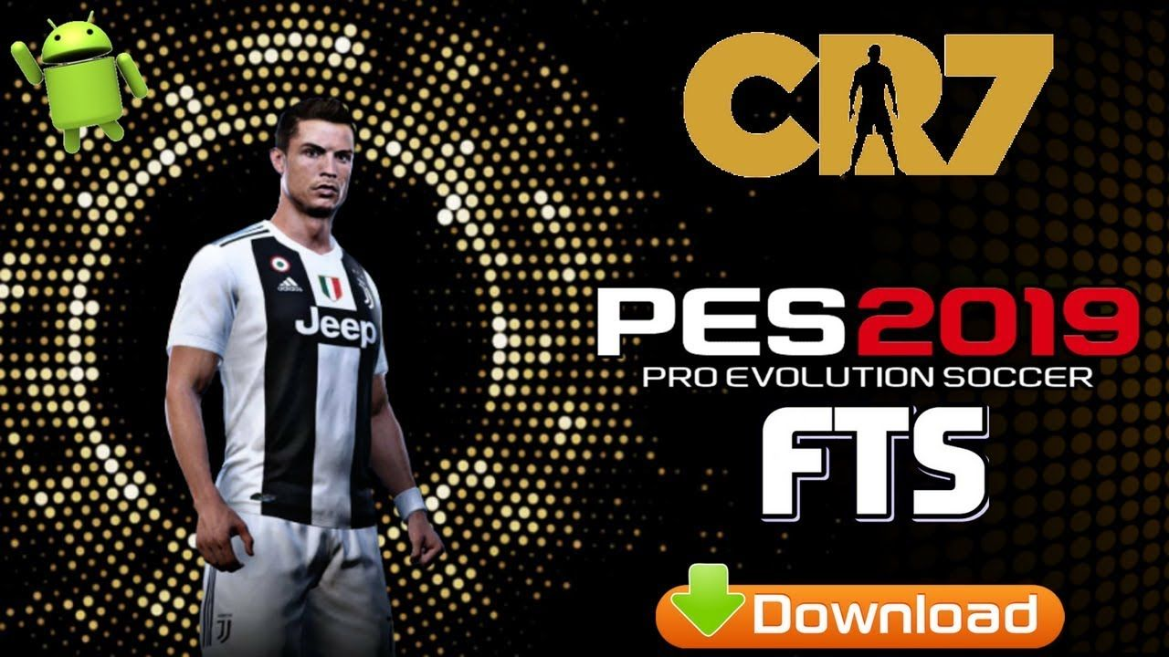PES2019 Mod FTS Offline Android Download Iphone games