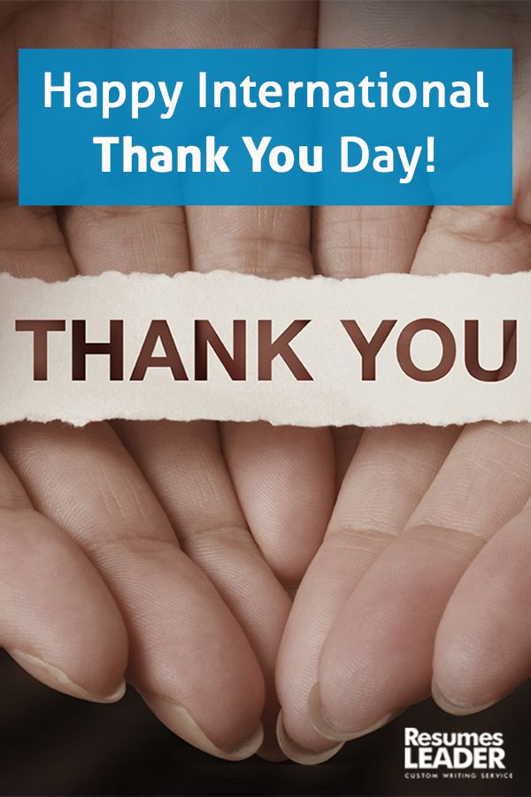Happy thank you day! #thankyou #internationalthankyouday #holidays - resume writing services near me