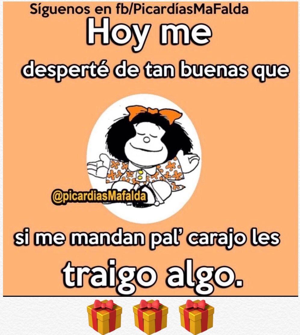 Pin De Yennys Mendoza En Jajaj Mafalda Frases Mensajes De Humor Frases Divertidas