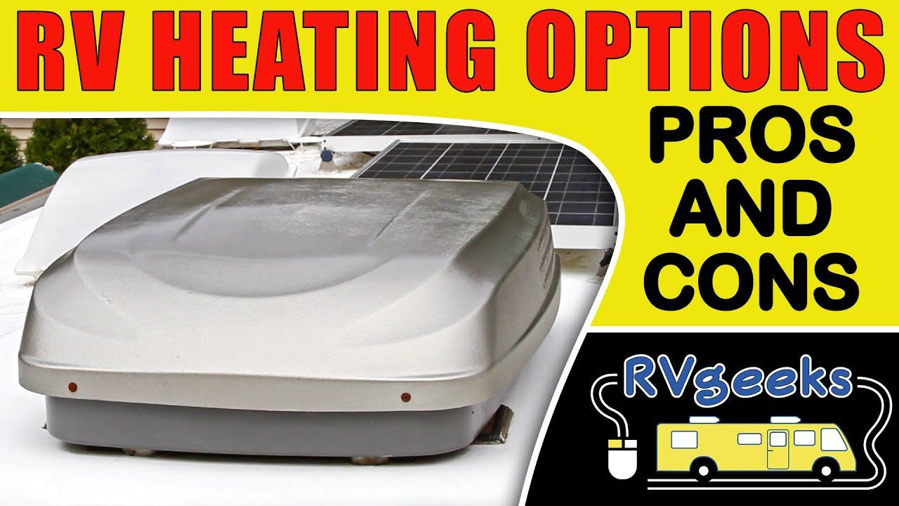 RV Heating Options PROS & CONS YouTube Propane