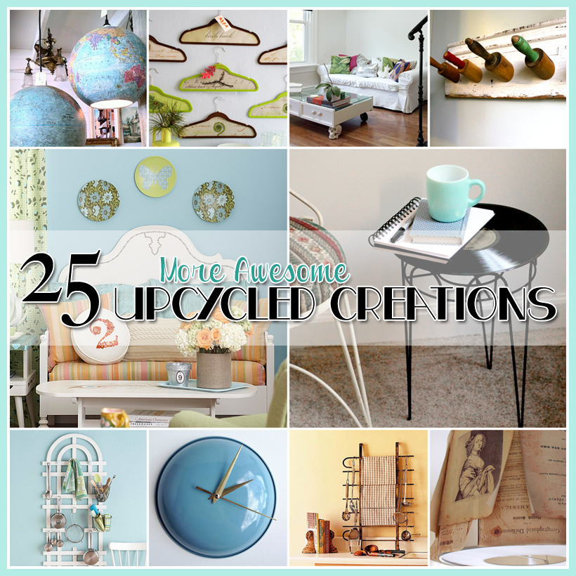 25 More Awesome Crafts Ideas Craft Upcycled Furniture