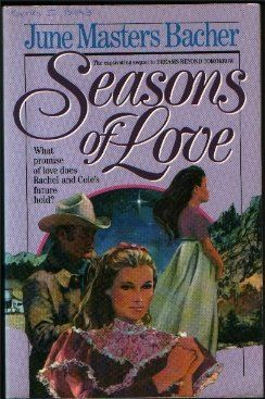 Seasons of Love by June Masters Bacher