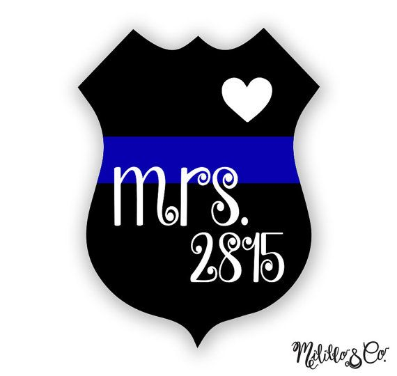 Thin Blue Line Police Wife Mrs  Badge Number Car by