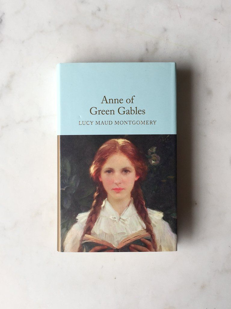 Anne Of Green Gables By Lucy Maud Montgomery In 2020 Anne Of Green Anne Of Green Gables Books