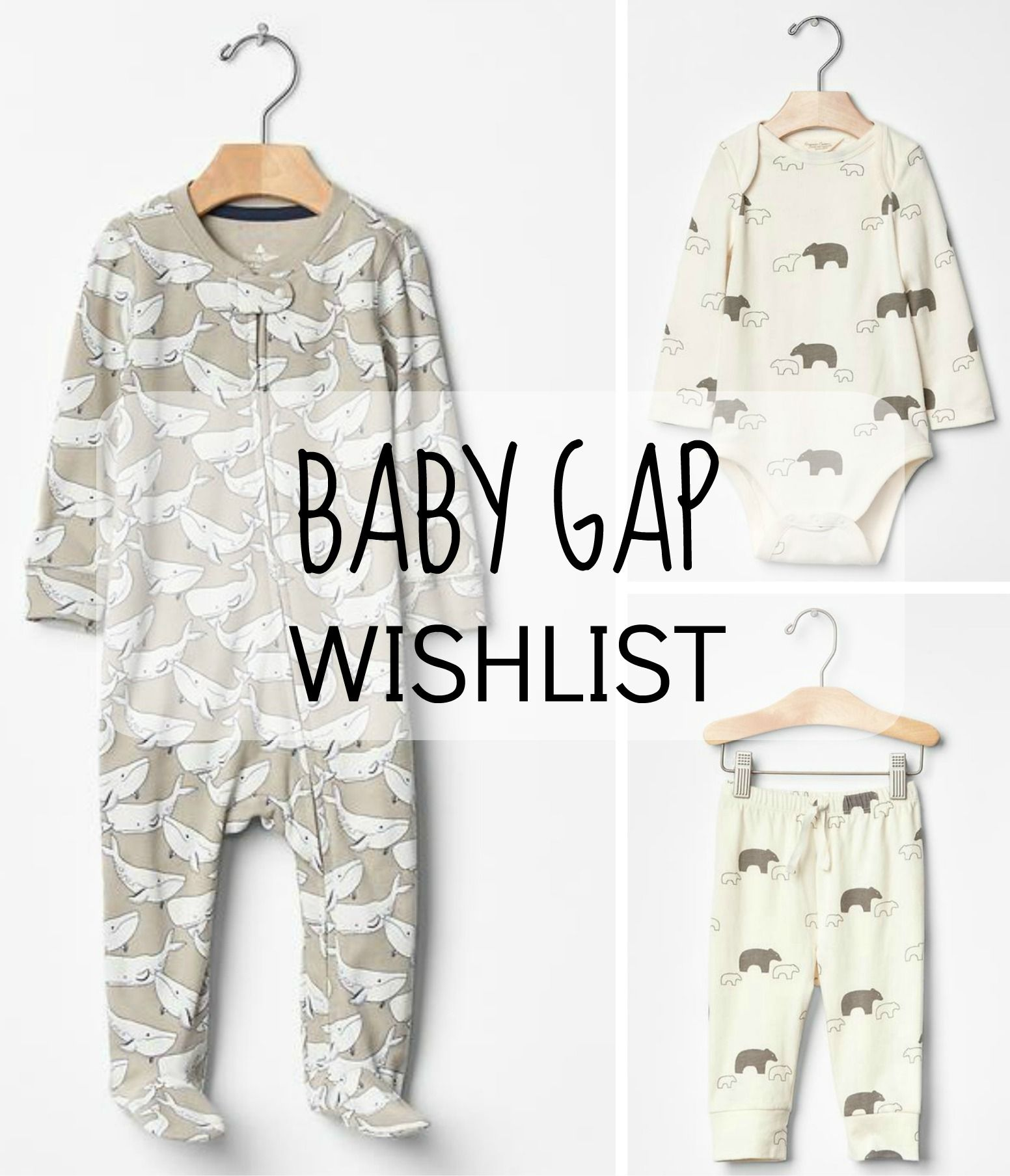 Baby Gap Wishlist for Baby Boy