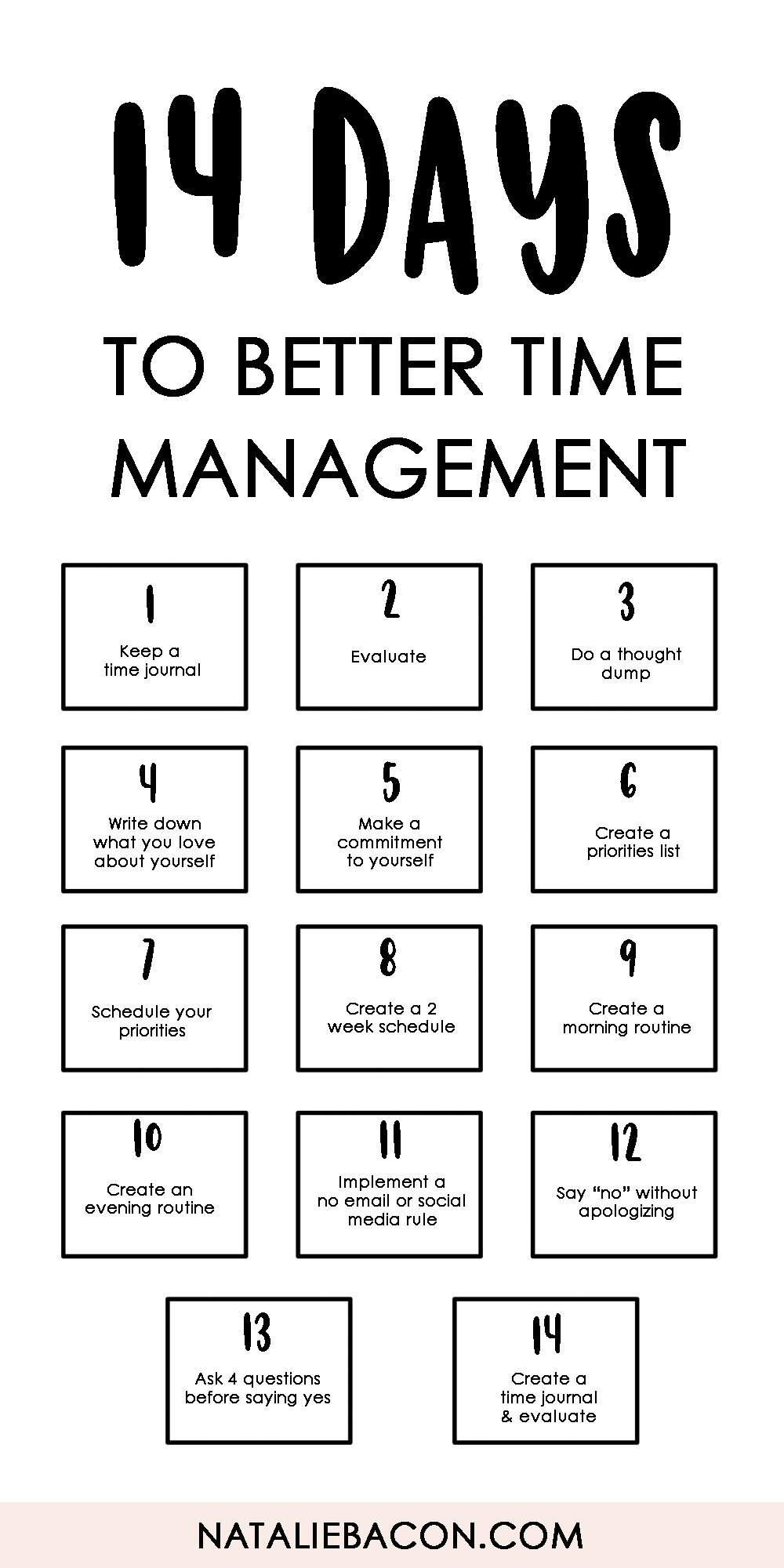 14 Days To Better Time Management Free Download Template Timemanagement Freebie Personaldevelopm Good Time Management Time Management Time Management Tips