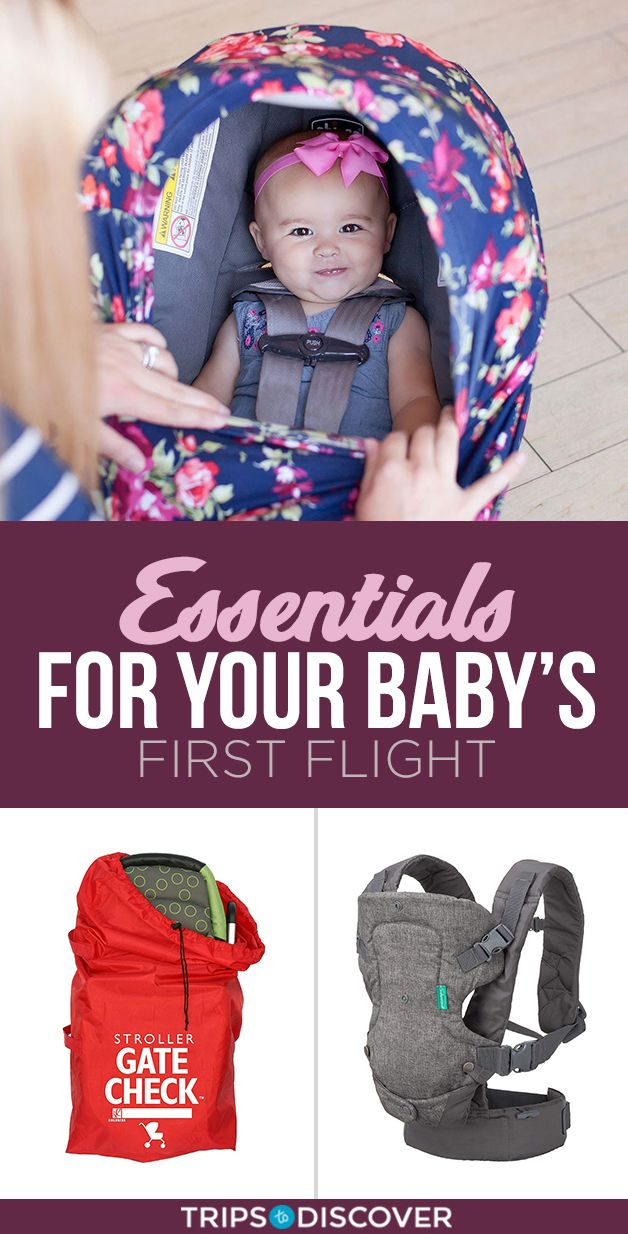 16 Must-Have Essentials For Your Baby's First Flight ...