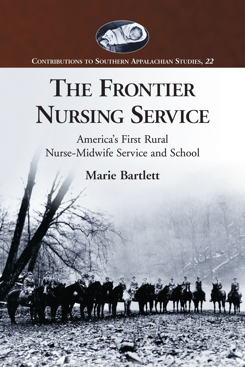 The Frontier Nursing Service America's First Rural Nurse
