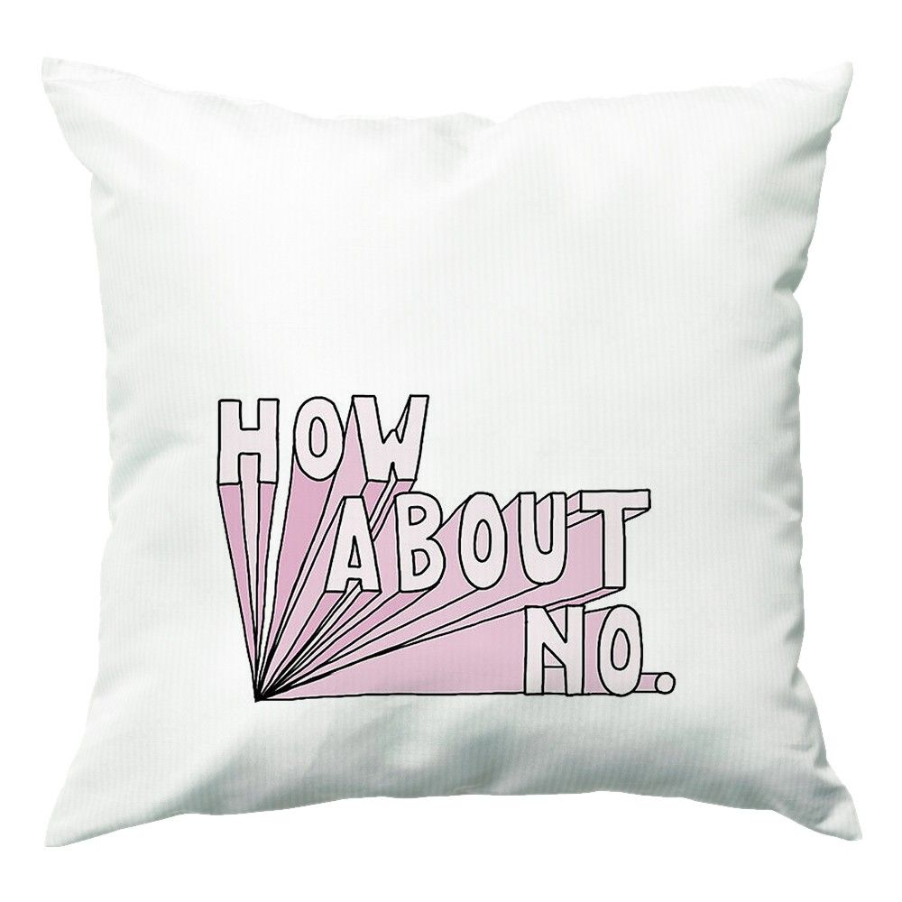How About No Tumblr Style Cushion in 2019 Pillows