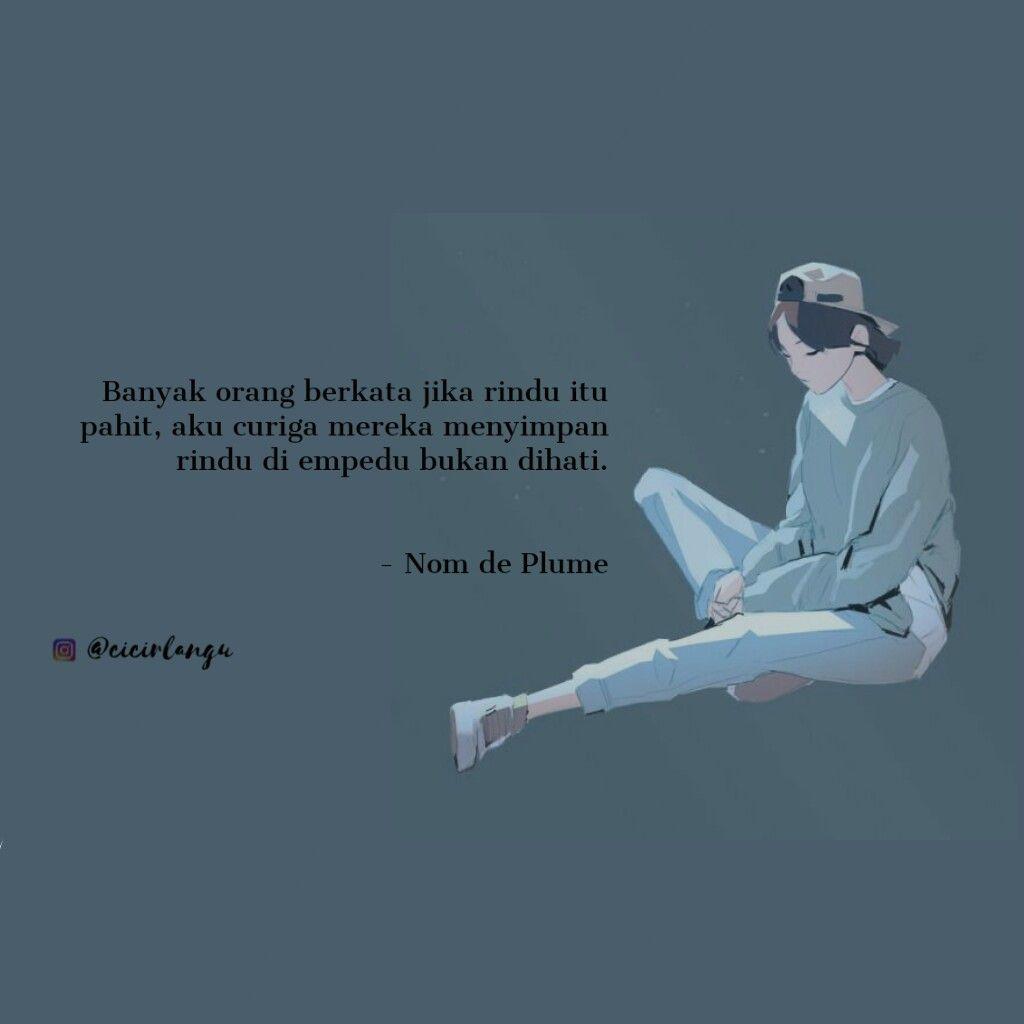 Nom De Plume Quotes Goodreads Pinterest Sajak Puisi Kutipan Tumblr