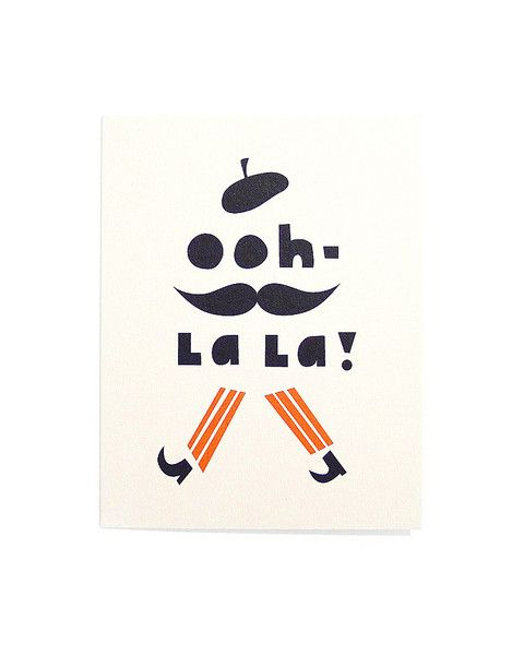 Paris Graphic This Is A Stereotype Of French Man But Instead Real Human It Saying Ooh La Which People Say When They See Someone Good