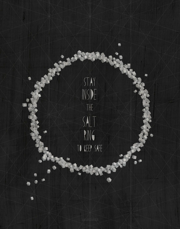 Stay Inside the Salt Ring Supernatural Art Print by