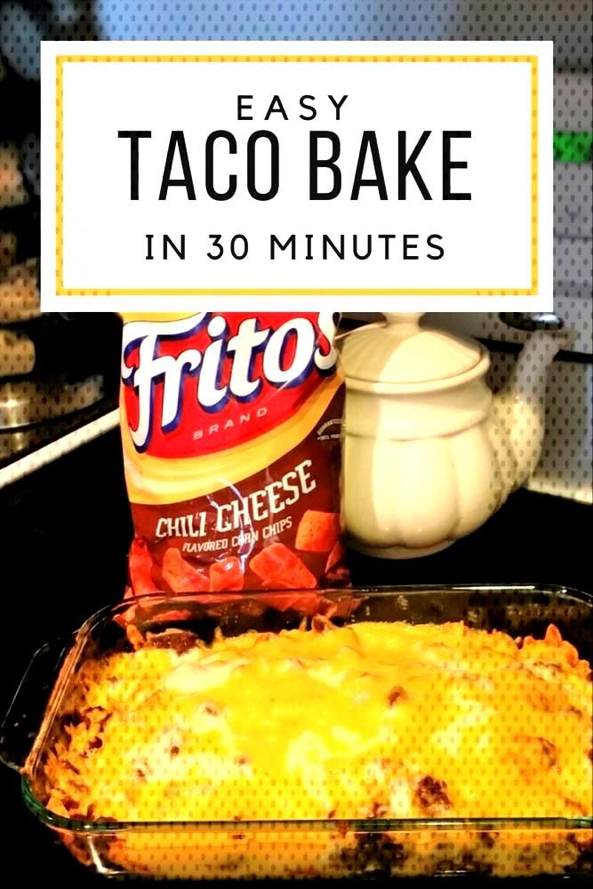 Easy Taco Bake in 30 Minutes or Less - A Bit of Simplicity