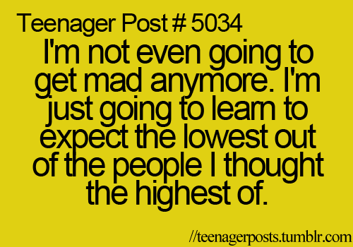 teenager post...  good point...