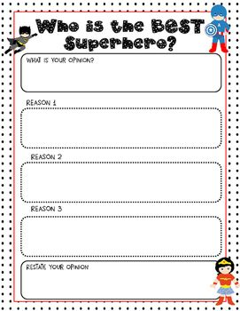 Opinion Writing Who Is The Best Superhero Best Superhero Opinion Writing Writing Organization