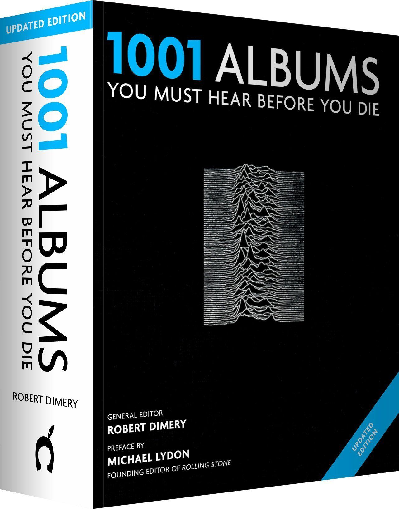 1001 Albums You Must Hear Before You Die 2013 Amazon De Robert Dimery Fremdsprachige Bucher Album Book Worms You Must