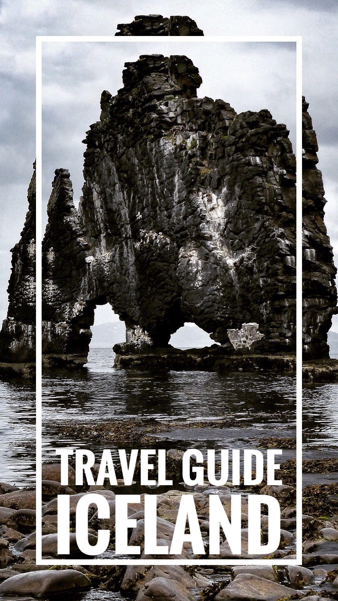 Travel Guide Iceland In 2020 Reisen Reise Inspiration Reiseideen