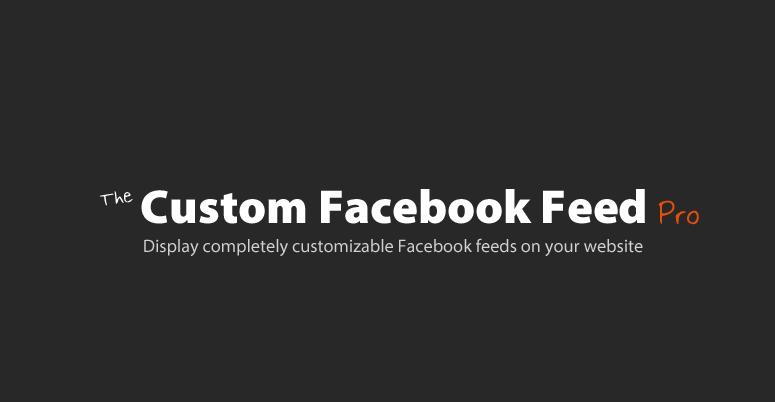 Custom Facebook Feed Pro v3 6 - A Premium WordPress Plugin - [Nulled