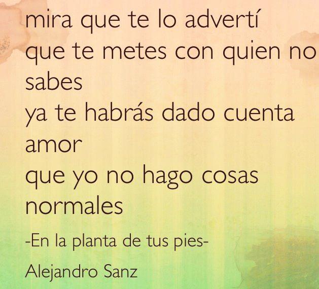 Alejandro Sanz Frases Frases Alejandro Sanz Frases De