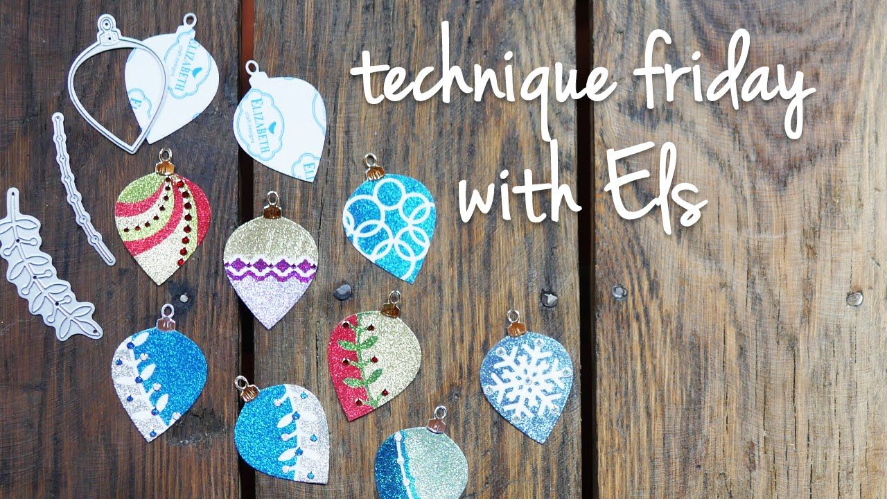 Technique friday with els holiday ornaments christmas for Elizabeth craft microfine glitter
