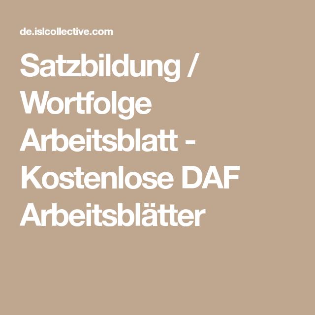 Satzbildung / Wortfolge Arbeitsblatt - Kostenlose DAF Arbeitsblätter ...