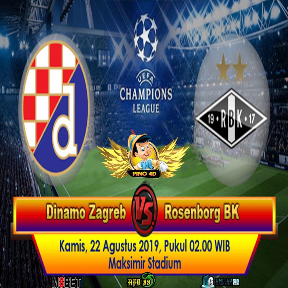 Pertandingan Bola Antara Dinamo Zagreb Vs Rosenborg 22 Agustus 2019 Champions League Zagreb Rosenborg Bk