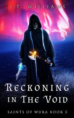 Reckoning in the Void (Saints of Wura #3)