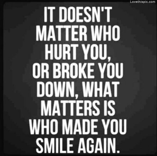 Made You Smile Again quotes smile life hurt broke down matter instagram instagram pictures instagram graphics