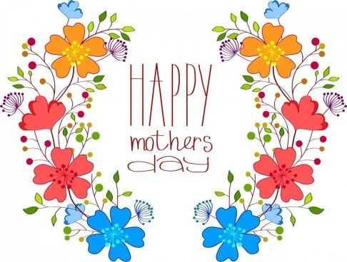 Awesome Site For Images 486x368 Mother Day Free Vector Download 4 080 Free Vector For Commercial Happy Mothers Day Clipart Happy Mothers Mothers Day Images