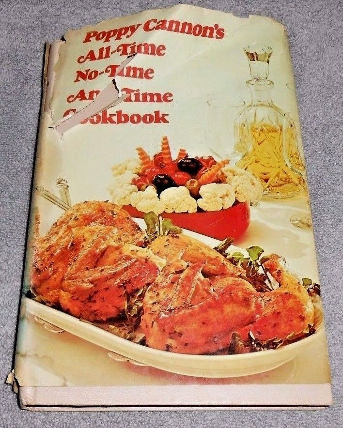Poppy Cannons All Time No Time Any Time Cookbook By Poppy Cannon