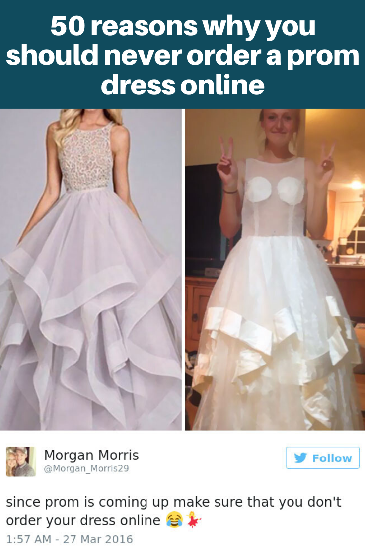 50 Reasons Why You Should Never Order A Prom Dress Online Prom Dresses Online Prom Dresses Prom [ 1102 x 735 Pixel ]
