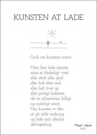 Illustrationer Piet Hein Gruk 50x70 Kunsten At Lade Kloge Citater Sjove Citater Visdomsord