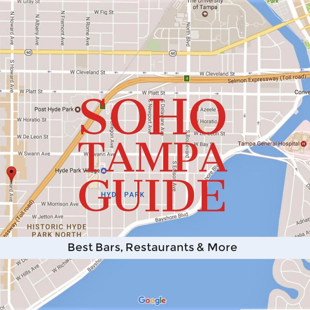 Soho Tampa Best Bars Restaurants More On South Howard Where To