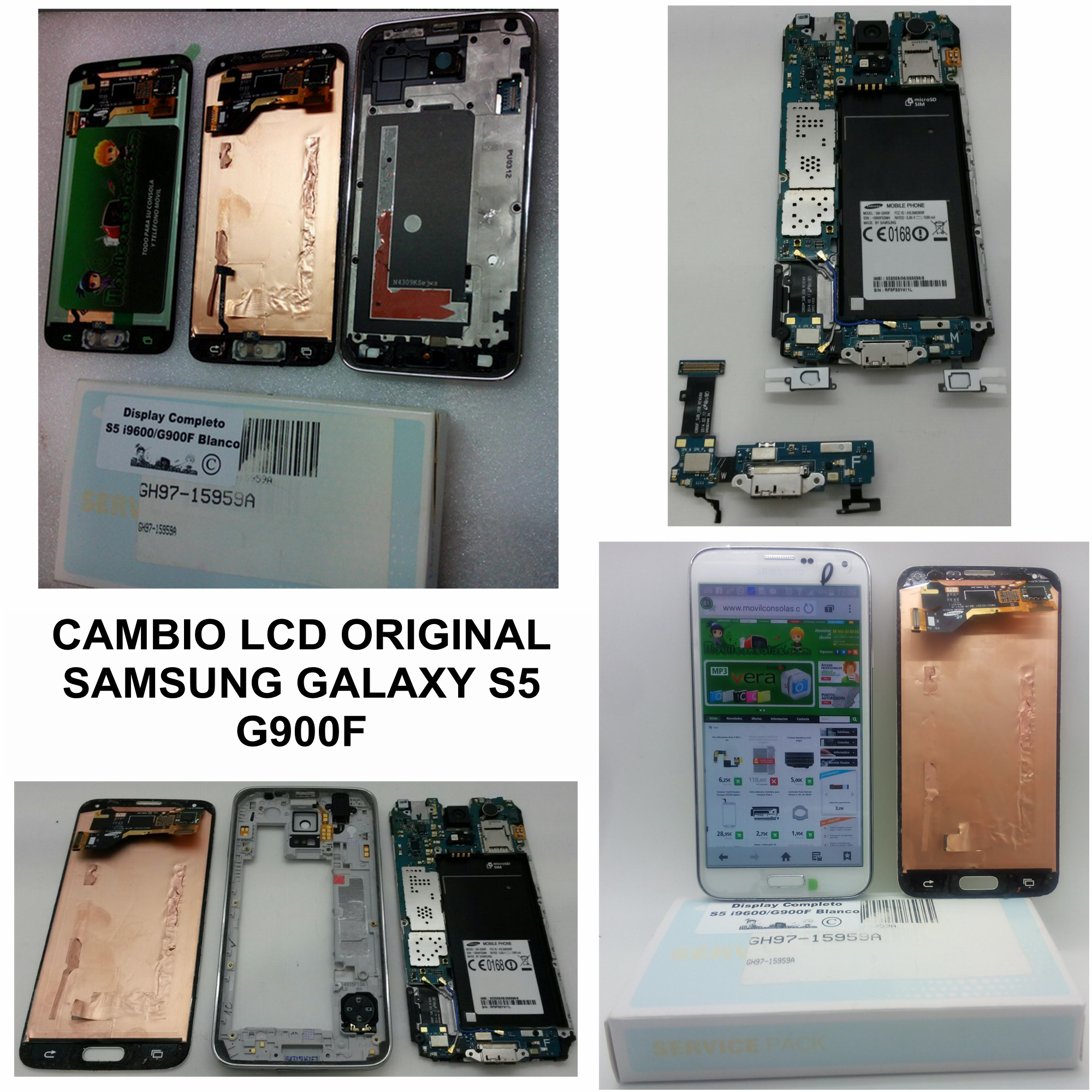 Cambio lcd original Samsung Galaxy S5 g900f  www.MOVILCONSOLAS.com Ronda de San Agustin 63 A-1 41400 - Écija - Sevilla Tfno.: 95 483 03 05 / 680 210 405 Email: javier@movilconsolas.com