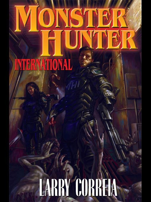 Monster Hunter International: Larry Correia: 9781439132852: Amazon.com: Books