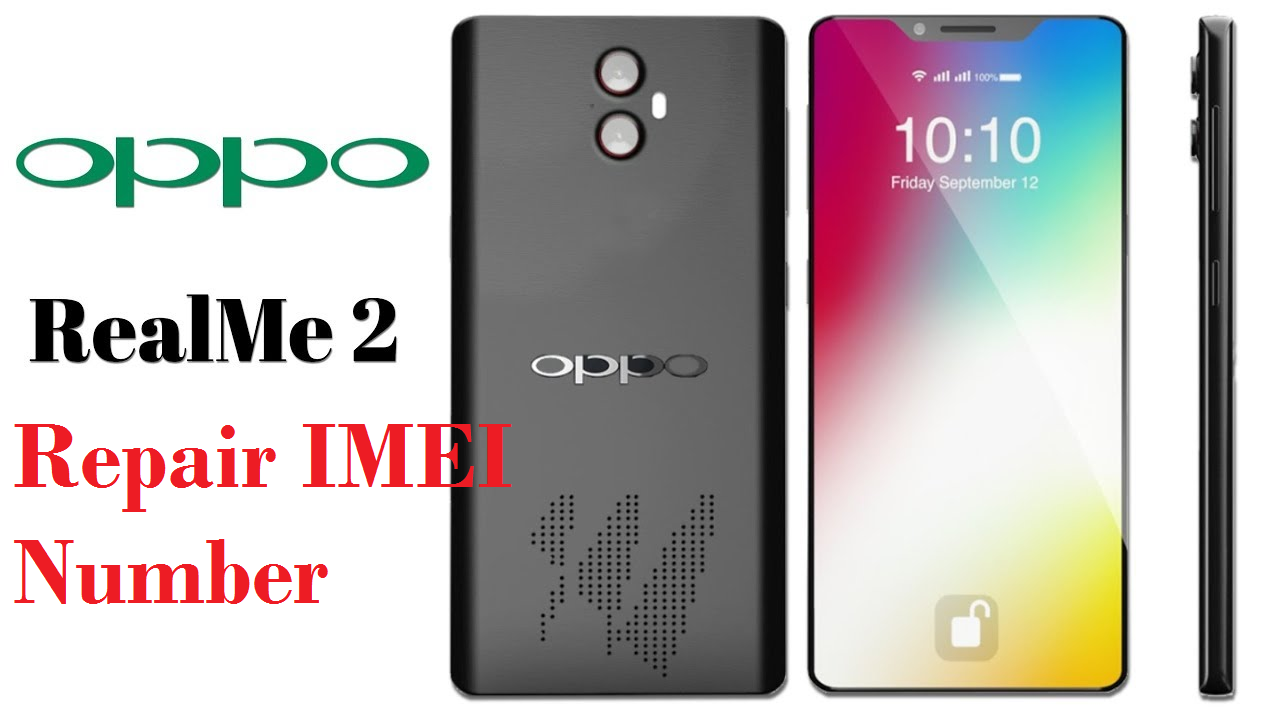 Repair IMEI Number Of Oppo Realme 2 RMX 1801 RMX 1807 [Complete