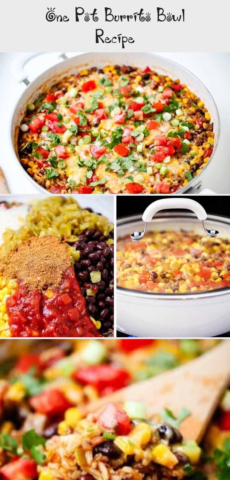 One Pot Burrito Bowls Recipe  Easy and delicious one pot meal This dinner recipe is made in one pot in 30 minutesmaking clean up a breeze Perfect for busy week nights We...