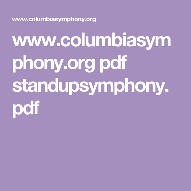 www.columbiasymphony.org pdf standupsymphony.pdf
