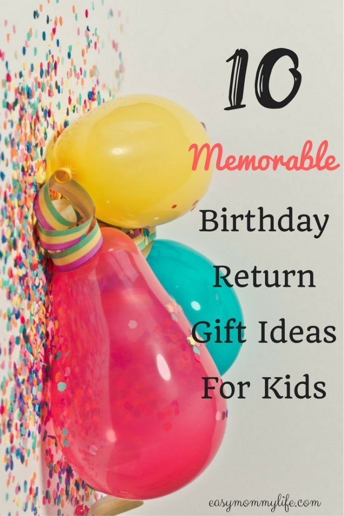 10 Memorable Birthday Return Gift Ideas For Kids
