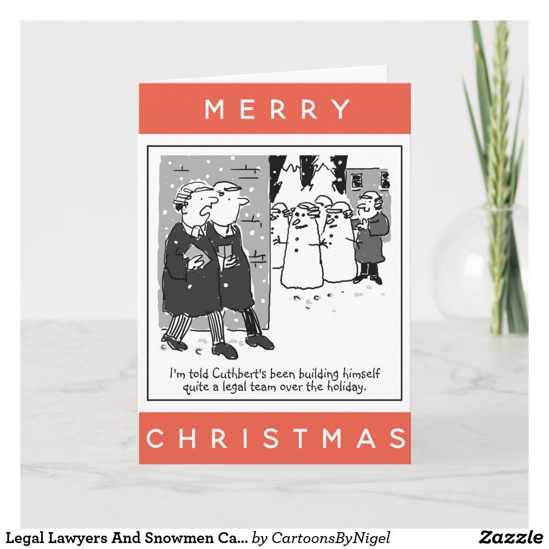 Legal Lawyers And Snowmen Cartoon Christmas Card Zazzle Co Uk Snowman Cartoon Christmas Cards Funny Christmas Cards
