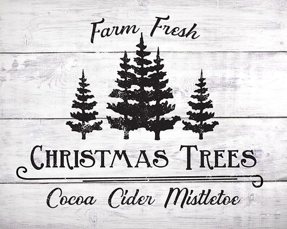 Farm Fresh Christmas Trees - Lettered Print Christmas Time - decorative christmas trees